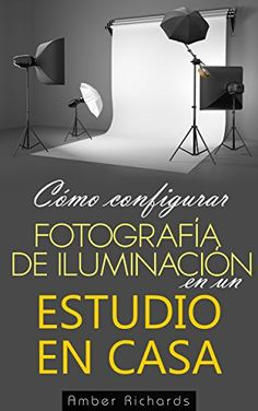 Cómo configurar Fotografía de Iluminación en un Estudio e... https://www.amazon.com.mx/dp/B00IQZ7SBK/ref=cm_sw_r_pi_dp_x_KhyGyb9V06KR3