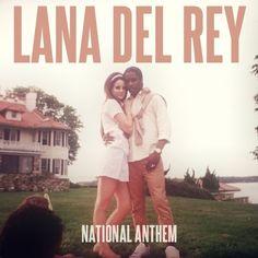 Lana Del Rey NATIONAL ANTHEM!!