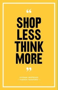 buy less choose well make it last - Pesquisa Google