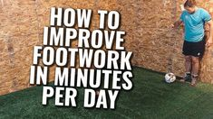 How To Improve Soccer Footwork | Soccer Footwork Drills & Training At Ho... Soccer Workouts, Soccer Tips, Soccer Footwork Drills, Inspirational Soccer Quotes, Soccer Training, Best Player, Training Tips, Improve Yourself, Confidence