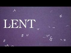 So What's the Story with LENT? - YouTube