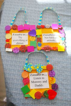 New Year's Resolutions for Kids - Kids make frames with their resolutions. Keep them displayed as reminders.