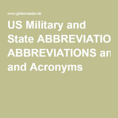 Military Abbreviations Glossary of the US Armed Forces, US State Abbreviations, Acronyms Us Military, Armed Forces, Special Forces, Military