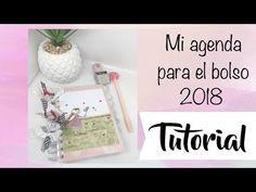 (2) Tutorial: mi agenda 2018 para el bolso - YouTube