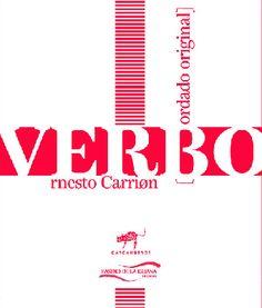 Ernesto Carrión Poesía $100 La poesía de Ernesto Carrión es inmensa porque constituye un continuo: en cuanto tal, incesante prolongación, serie incontenible de ramificaciones, conforma un mundo de ...
