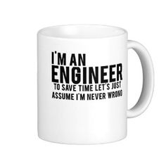 Trust Me Im An Engineer Coffee Mugs