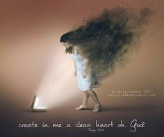 Psalms Create in me a clean heart, O God; and renew a right spirit within me. Christian Artwork, Christian Pictures, Christian Quotes, Bible Art, Bible Scriptures, Jesus Reyes, Cura Interior, Jesus Cartoon, Gods Princess