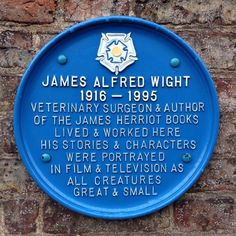 James Alfred Wight, veterinary surgeon and author of the James Herriott books lived and worked here. His stories and character were portrayed in film and television as All Creatures Great and Small. Sign at Skeldale House, Thirsk, Yorkshire. The Yorkshire Vet, Yorkshire England, Yorkshire Dales, North Yorkshire, James Herriot, Book People, British Isles, So Little Time, Great Britain