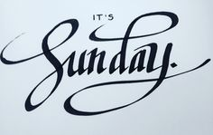 It's Sunday #lettering #calligraphy #itsSunday