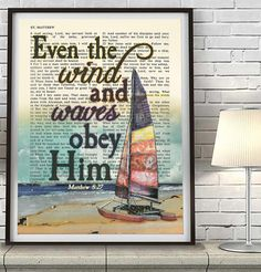 **This print does not come with the frame** Even the Wind and Waves Obey Him- Matthew 8:27 This reproduction print of a highlighted King James Bible scripture i