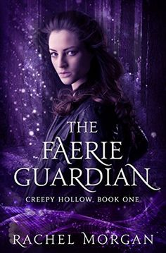 The Faerie Guardian, Creepy Hollow book 1, I loved this series.