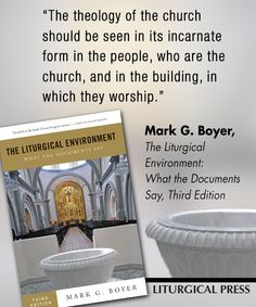 The Liturgical Environment:  What the Documents Say: Third Edition,  Mark G. Boyer