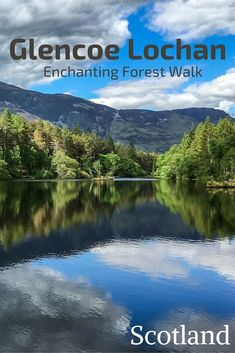Discover the easy Glencoe Lochan Forest walk around an enchanting lake surrounded by forest and mountains. Photos, video and info to plan your trip Scotland Destinations, Scotland Travel Guide, Scotland Road Trip, Ireland Travel, Travel Destinations, Travel Tips, Scotland With Kids, Best Of Scotland, Scotland Holidays