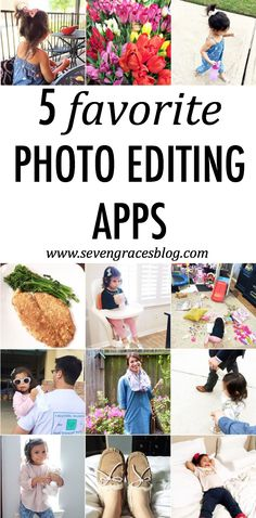 Seven Graces: 5 Favorite Photo Editing Apps. Best apps to make the most of your pictures. Great info on how this blogger edits her pictures for a streamlined Instagram feed.
