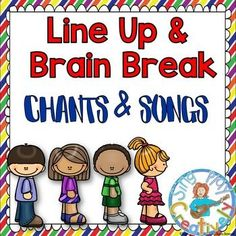 BACK TO SCHOOL Freebie Line Up and Brain Break Chants, Songs and Activities