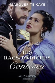 Buy His Rags-To-Riches Contessa (Mills & Boon Historical) (Matches Made in Scandal, Book by Marguerite Kaye and Read this Book on Kobo's Free Apps. Discover Kobo's Vast Collection of Ebooks and Audiobooks Today - Over 4 Million Titles! High Society, Match Making, Scandal, Chemistry, Carnival, Father, Venetian, Free Apps, Audiobooks