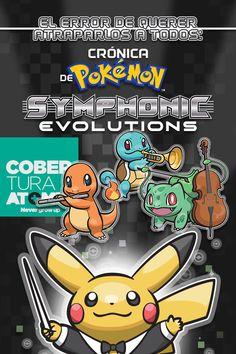 Ver El error de querer atraparlos a todos. Crónica Pokémon Symphonic Evolutions