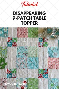 Tutorial and quilt pattern for a charming disappearing 9-patch table topper simple enough for quilting beginners. Try it for Christmas and the winter holidays! From NewQuilters.com. #quiltpatterns #quiltpatternsfree #quiltsforbeginners #quiltingtutorials #christmasquilts #holidayquilts #tablequilt, #christmasdecor, #xmasdecor, #christmascrafts, #xmascrafts, #holidaydecor, #holidaydecorations Quilting For Beginners, Quilting Tips, Quilting Tutorials, Quilted Table Toppers, Quilted Table Runners, 9 Patch Quilt, Quilt Blocks, Book Quilt, Quilt Top
