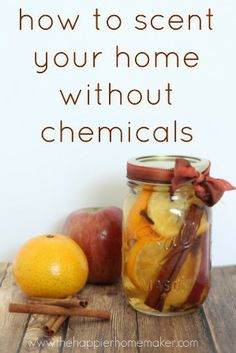 how to scent your home without chemicals recipe