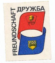 """DDR Museum - Museum: Objektdatenbank - Sticker """"Freundschaft""""    Copyright: DDR Museum, Berlin. Eine kommerzielle Nutzung des Bildes ist nicht erlaubt, but feel free to repin it!"""