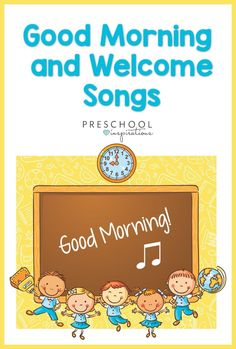 Good Morning and Welcome Songs for Kids