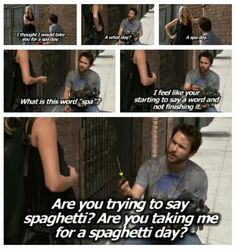 Think I'm gonna have a spaghetti day