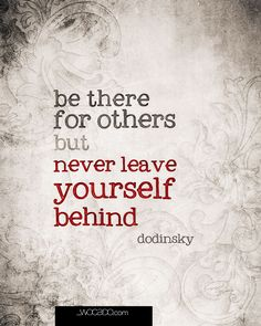 Be There for Others - wow...