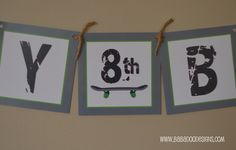 Skateboard Party: Skateboard Banner  Happy Birthday or Name  www.BabadooDesigns.com Happy Birthday, Birthday Parties, Birthday Ideas, Skateboard Party, Skate Party, Paper Banners, Label Paper, Tent Cards, Baby Boy Shower