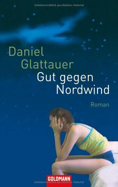Gut gegen Nordwind: Amazon.de: Daniel Glattauer: Bücher