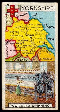 """#17 Yorkshire (Worsted Spinning) ~ Player's Cigarettes, """"Counties & Their Industries"""" (1915) 