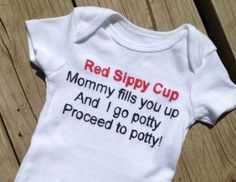 OMG I HATE THAT SONG BUT THIS IS JUST TOO CUTE! Baby Onesie Red Sippy Cup Baby Gift Red by nikkiscreations2011, $10.00