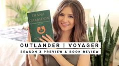 Outlander Season 3 Preview / Voyager Book Review | Dearly Bethany