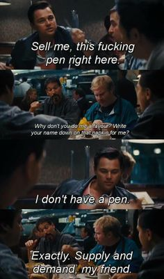 Wolf of Wall Street, sell me this pen...
