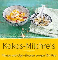 Ihr liebt Milchreis? Dann werdet ihr diese Variante mit Kokos und Mango lieben!