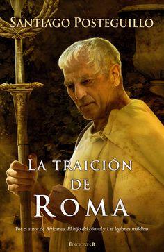 Santiago Posteguillo - Trilogia Escipion III: La traición de Roma