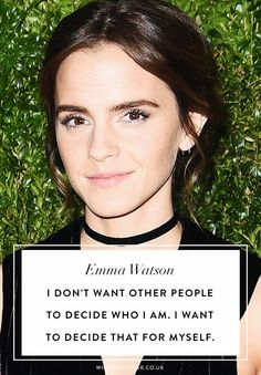 Emma Watson quotes: I don't want other people to decide who I am. I want to decide that for myself.
