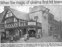 The first Shrewsbury cinema, bottom of Wyle Cop. Shropshire, England