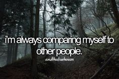 but when you compare you despair...