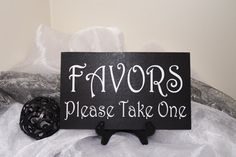 Hey, I found this really awesome Etsy listing at https://www.etsy.com/listing/200150472/favors-please-take-one-wedding-sign