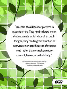 "Douglas Fisher and Nancy Frey, ""Making Time for Feedback,"" Educational Leadership, September 2012"