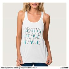 Resting Beach Face on Zazzle @zazzle #zazzle #tshirt #shirt #fashion #style #women #funny #text #buy #shop #sale #shopping #fun #laugh #lol