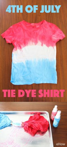 A fun tie-dye shirt perfect for 4th of July! Get the kids involved and make this perfect festive tee for the entire family. Step by step instructions here: http://www.ehow.com/how_8511529_make-july-tie-dye-shirt.html?utm_source=pinterest.com&utm_medium=referral&utm_content=freestyle&utm_campaign=fanpage