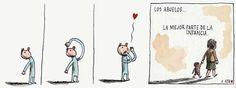"""""""Los abuelos, la mejor parte de la infancia."""" Liniers"""