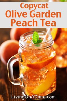 Copycat Olive Garden Peach Tea Recipe - 13 Homemade Flavored Tea Recipes