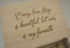 Every love story is beautiful but ours is my by MonkeysJewels