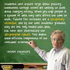 ~ Noam Chomsky