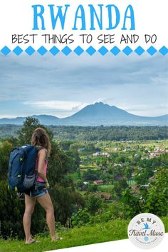 A Rwanda Travel Guide. What to see and do including national parks, gorilla trekking, chimp trekking, Kigali and more! Best of travel in Africa. || Be My Travel Muse - Solo Female Travel Adventure Blog