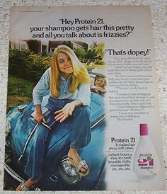Protein 21!!!  1974 ad complete with Dr. Scholl's and a VW!!  Loved this shampoo, too!