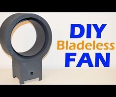 How to Make a Bladeless Fan - DIY Homemade Silent Fan  - All