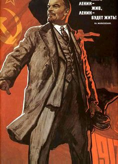 """Lenin was, Lenin is, Lenin will be!""  or, more literally ""Lenin lived, Lenin lives, Lenin will live!"""